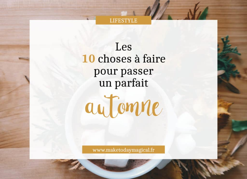 automne-couverture-make-today-magical